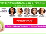 "Participa Gratuit la conferinta ""Sanatate, frumusete, feminitate"" – 16 aprilie 2016, editia a V-a"